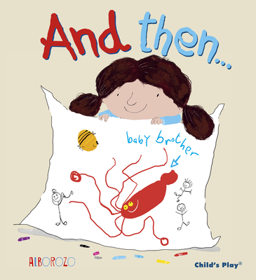 Cover for And Then... (Child's Play Library)
