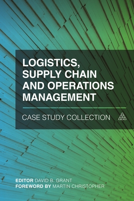 Logistics, Supply Chain and Operations Management Case Study Collection Cover Image