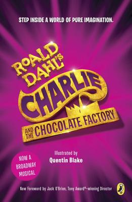 Charlie and the Chocolate Factory: Broadway Tie-In Cover Image