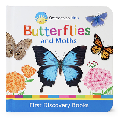 Butterflies and Moths: First Discovery Books Cover Image