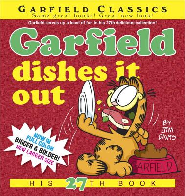 Garfield Dishes It Out: His 27th Book Cover Image