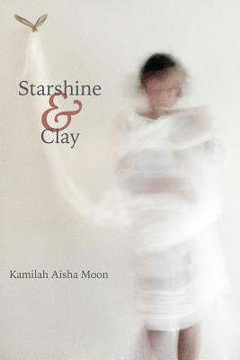 Starshine & Clay (Stahlecker Selections) Cover Image