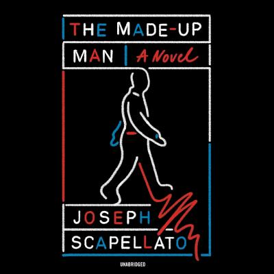 The Made-Up Man Lib/E Cover Image