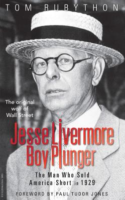 Jesse Livermore - Boy Plunger: The Man Who Sold America Short in 1929 Cover Image