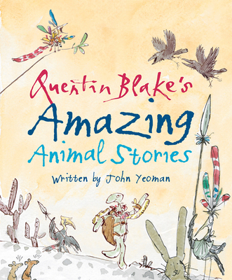Quentin Blake's Amazing Animal Stories Cover