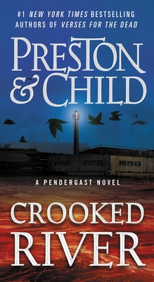 Crooked River (Agent Pendergast Series #19) Cover Image