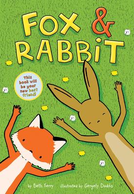 Fox & Rabbit (Fox & Rabbit Book #1) Cover Image