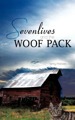 Sevenlives and the Woof Pack Cover