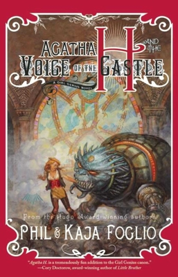 Agatha H. and the Voice of the Castle: Girl Genius, Book Three Cover Image