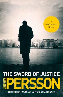The Sword of Justice: A Bäckström Novel Cover Image