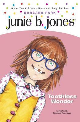 Junie B. Jones #20: Toothless Wonder Cover Image