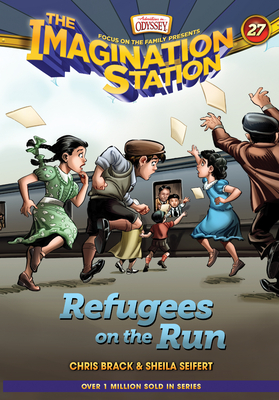 Cover for Refugees on the Run (Imagination Station Books #27)