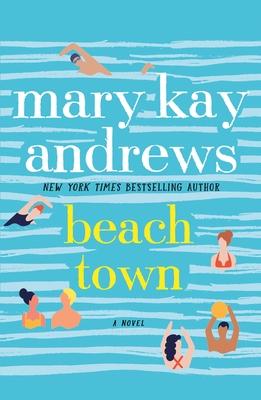 Beach Town: A Novel Cover Image