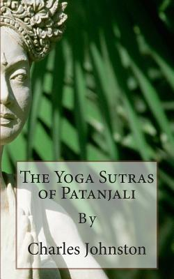 The Yoga Sutras of Patanjali: Creative English Classic Reads Cover Image