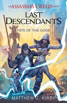 Fate of the Gods (Last Descendants: An Assassin's Creed Novel Series #3) (Last Descendants: An Assassin's Creed Series #3) Cover Image