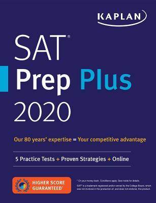 SAT Prep Plus 2020: 5 Practice Tests + Proven Strategies + Online (Kaplan Test Prep) Cover Image