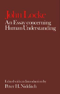publisher of an essay concerning human understanding The following entry contains critical discussions of locke's an essay concerning human understanding published from 1975 through 1994 for further commentary on locke's career and works, see lc, volume 7 an essay concerning human understanding is one of the most noted and influential works of locke's career.