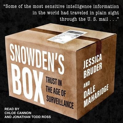 Snowden's Box Lib/E: Trust in the Age of Surveillance Cover Image