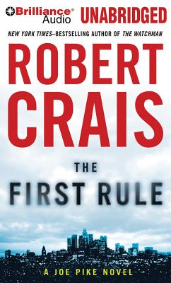 The First Rule (Elvis Cole Novels #13) Cover Image