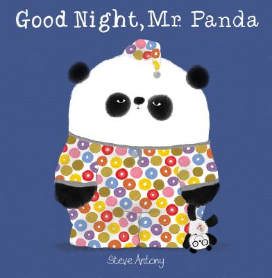 Good Night, Mr. Panda by Steve Antony