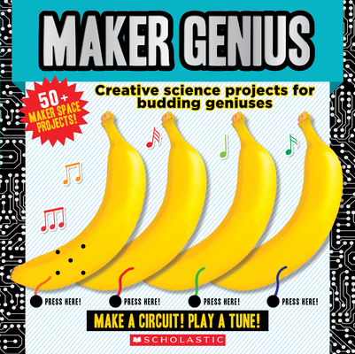 Maker Genius: 50+ Home Science Experiments Cover Image