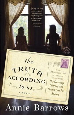 The Truth According to Us: A Novel Cover Image