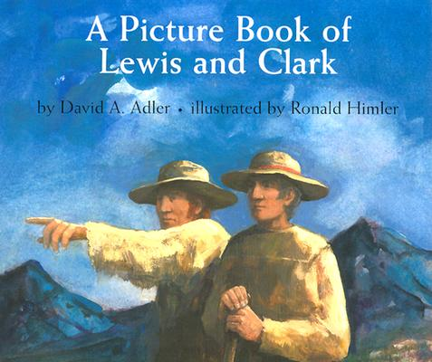 Cover for A Picture Book of Lewis and Clark (Picture Book Biography)