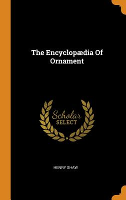 The Encyclopædia of Ornament Cover Image