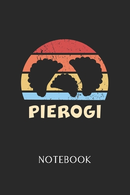 Pierogi Notebook: - Daily Diary - Polish Cuisine - 6 X 9 Inch A5 - Poland Food Doodle Book - 120 Graph Grid Ruled Pages - Gridded Paper Cover Image