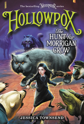 Hollowpox: The Hunt for Morrigan Crow cover image