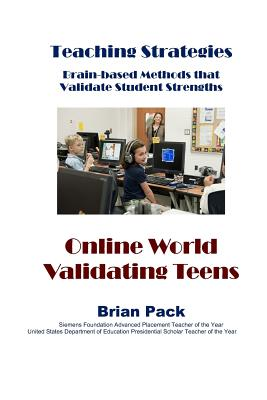 Online World Validating Teens (Teaching Strategies #4) Cover Image