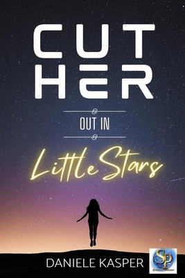 Cut Her Out In Little Stars Cover Image