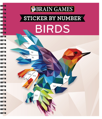 Brain Games - Sticker by Number: Birds (28 Images to Sticker) Cover Image