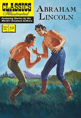 Abraham Lincoln (Classics Illustrated #59) Cover Image