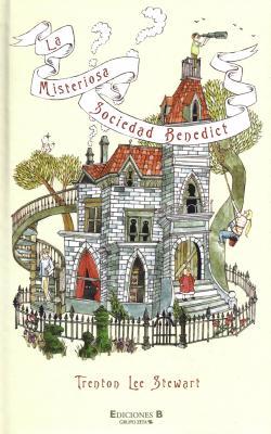 La Misteriosa Sociedad Benedict = The Mysterious Benedict Society Cover Image