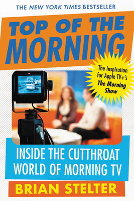Top of the Morning: Inside the Cutthroat World of Morning TV Cover Image