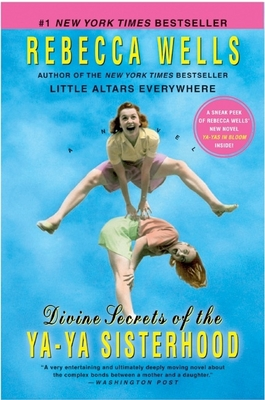 Divine Secrets of the YA-YA Sisterhood Cover Image