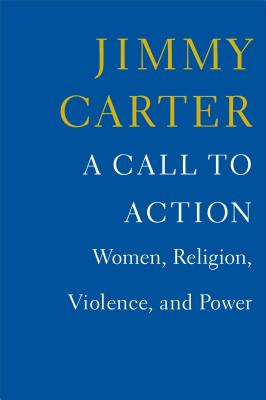 A Call to Action: Women, Religion, Violence, and Power Cover Image
