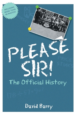 Please Sir! The Official History Cover Image