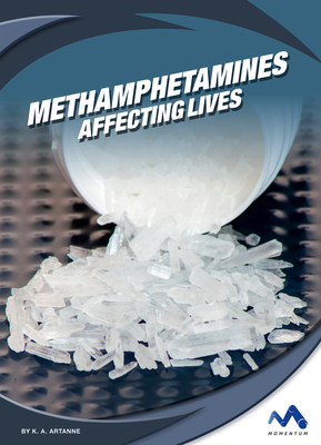 Methamphetamines: Affecting Lives Cover Image