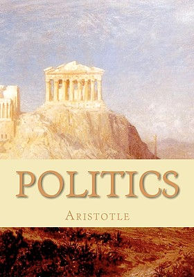 Politics: A Treatise on Government Cover Image