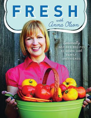 Fresh with Anna Olson Cover