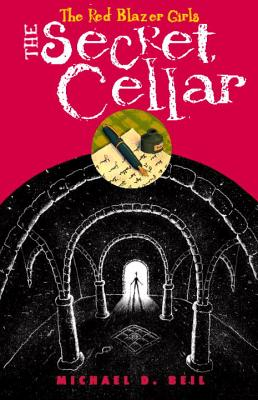 The Red Blazer Girls: The Secret Cellar Cover Image