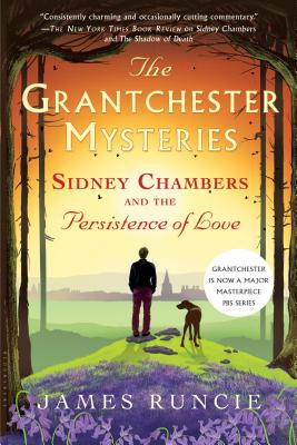Sidney Chambers and the Persistence of Love (Grantchester) Cover Image