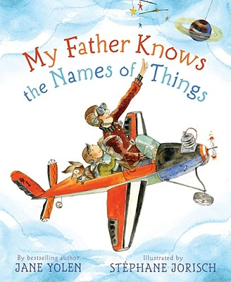 My Father Knows the Names of Things Cover