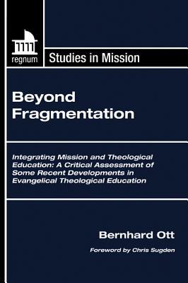 Cover for Beyond Fragmentation (Regnum Studies in Mission)