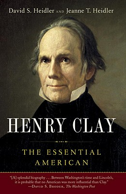 Henry Clay: The Essential American Cover Image