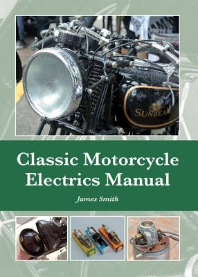 Classic Motorcycle Electrics Manual Cover Image