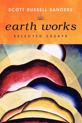 Earth Works: Selected Essays Cover Image