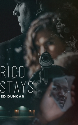 Rico Stays: Large Print Hardcover Edition Cover Image